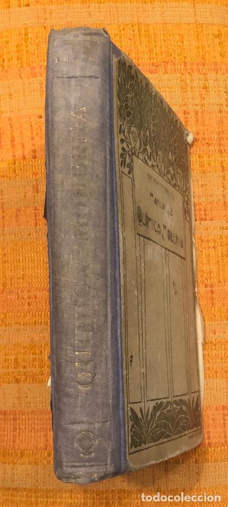 MANUAL DE QUIMICA MODERNA(30€) (Libros Antiguos, Raros y Curiosos - Ciencias, Manuales y Oficios - Física, Química y Matemáticas)