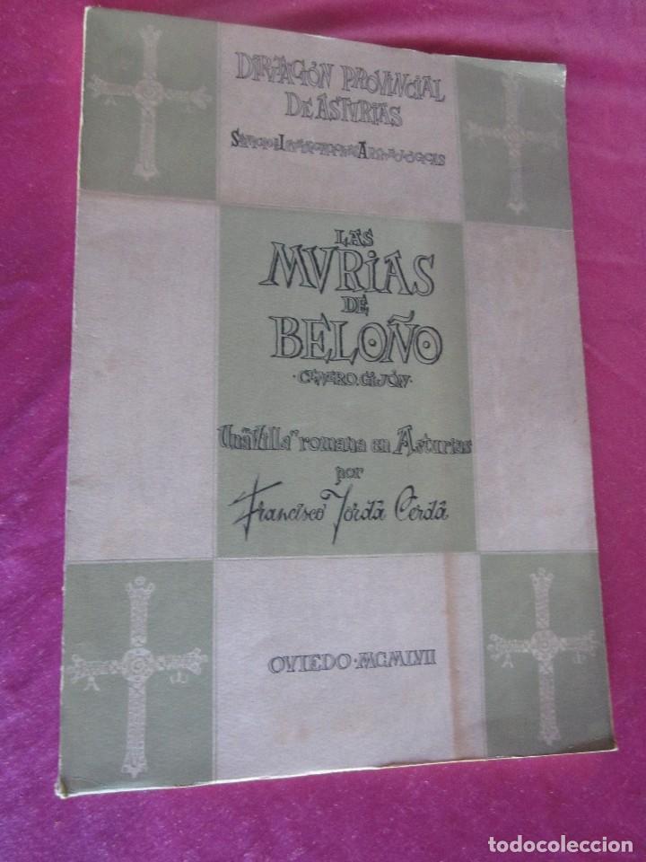 LAS MURIAS DE BELOÑO CENERO, GIJON UNA VILLA ROMANA EN ASTURIAS 1957 (Libros Antiguos, Raros y Curiosos - Ciencias, Manuales y Oficios - Paleontología y Geología)