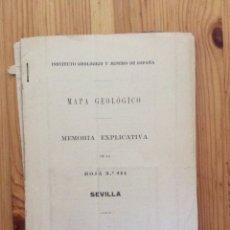 Libros antiguos: MAPA GEOLOGICO SEVILLA 1929 INSTITUTO GEOLOGICL Y MINERO DE ESPAÑA CON MAPA Y GRAN MAPA CORTES. Lote 115692760