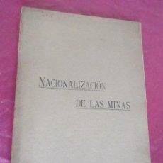 Libros antiguos: NACIONALIZACION DE LAS MINAS 1919 OVIEDO. Lote 115695523
