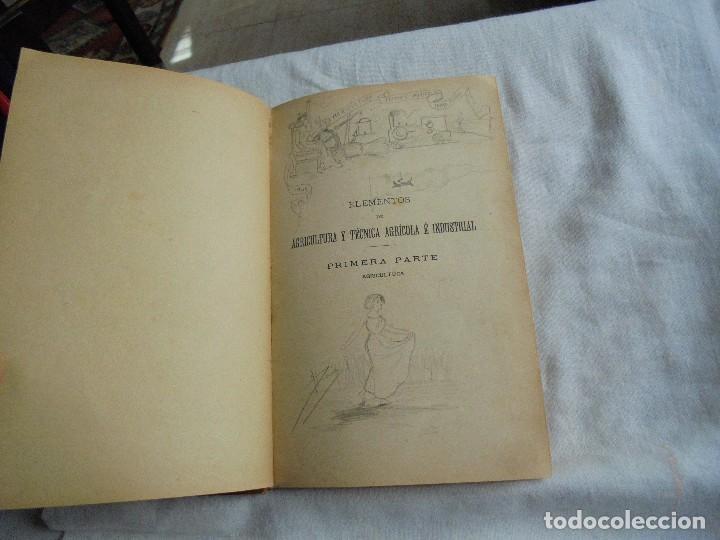 Libros antiguos: ELEMENTOS DE AGRICULTURA Y TECNICA AGRICOLA E INDUSTRIAL.-1ª PARTE.MADRID 1908 - Foto 3 - 115754051