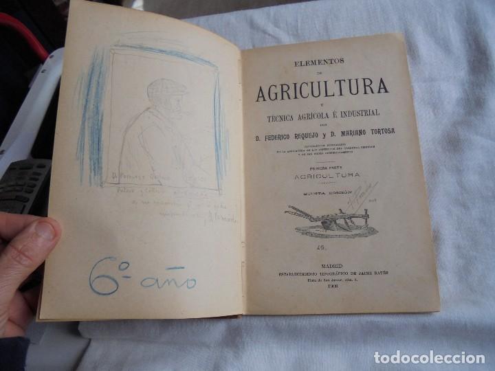 Libros antiguos: ELEMENTOS DE AGRICULTURA Y TECNICA AGRICOLA E INDUSTRIAL.-1ª PARTE.MADRID 1908 - Foto 4 - 115754051