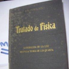 Libros antiguos: ANTIGUO LIBRO - TRATADO DE FISICA - NATURALEZA DE LA LUZ SEGUN LA TEORIA DE LOS QUANTA. Lote 115838647