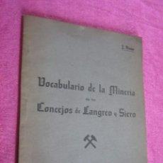 Libros antiguos: VOCABULARIO DE LA MINERIA CONCEJOS LANGREO Y SIERO AÑO 1936.. Lote 116072843