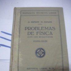 Libros antiguos: ANTIGUO LIBRO DE TEXTO - PROBLEMAS DE FISICA. Lote 116132963