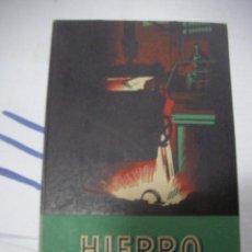 Libros antiguos: ANTIGUO LIBRO - HIERRO. Lote 116133079