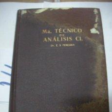 Libros antiguos: ANTIGUO LIBRO - TECNICO DE ANALISIS. Lote 116133191