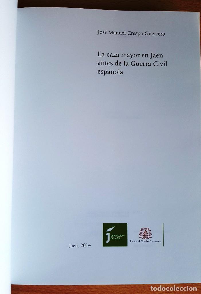 Libros antiguos: La Caza Mayor en Jaén antes de la Guerra Civil española. Diputación de Jaén - Foto 2 - 161218438