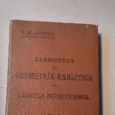 Libros antiguos: ELEMENTOS DE GEOMETRIA ANALITICA Y DE CALCULO INFINITESIMAL. Lote 116165139