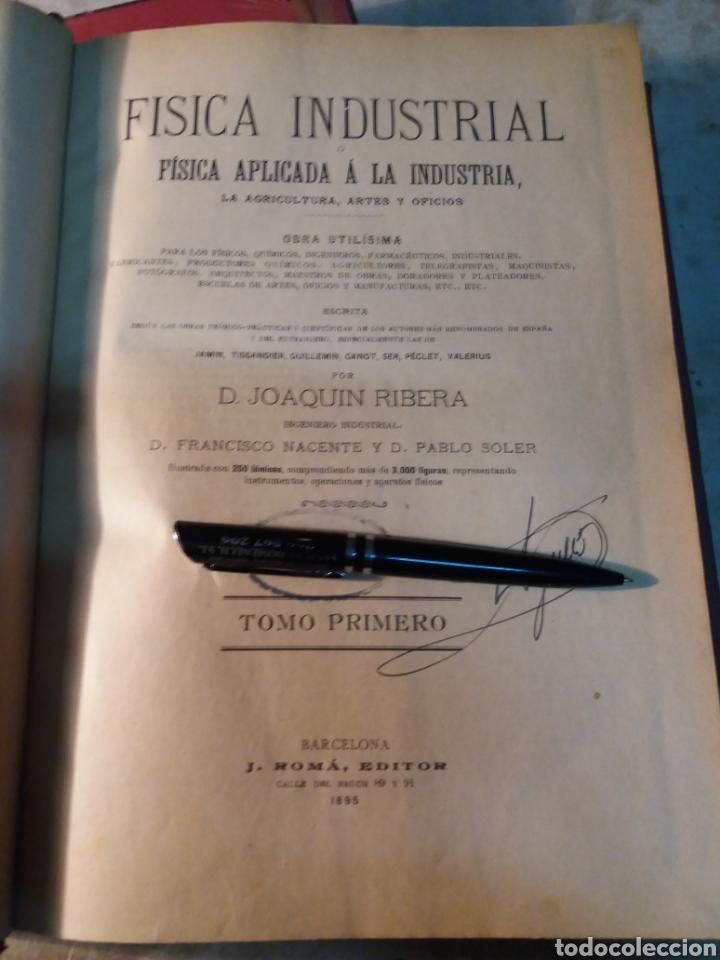 Libros antiguos: Fisica Industrial 1895 completo 3 tomos - Foto 5 - 116171571