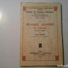 Libros antiguos: ANDRÉ GEORGE. MÉCANIQUE QUANTIQUE ET CAUSALITÉ D'APRÈS M. FERMI. HERMAN..1932. FÍSICA CUÁNTICA. RARO. Lote 116181203