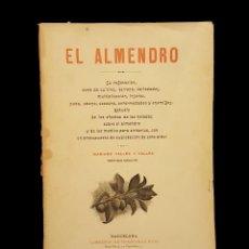Libros antiguos: EL ALMENDRO, 1902, FRANCISCO PUIG, BARCELONA.. Lote 117136167