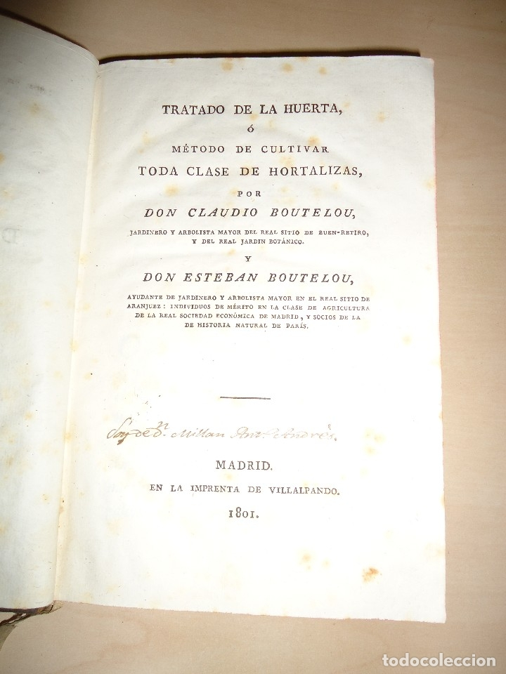 Libros antiguos: 1801 TRATADO DE LA HUERTA - Claudio Boutelou / Esteban Boutelou - 1ª EDICIÓN - Foto 3 - 117329927