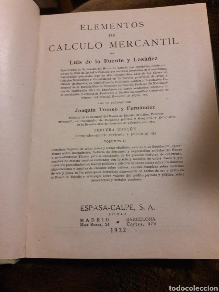 Libros antiguos: Elementos de cálculo mercantil tomo II. Luis de la fuente. Manuales Gallach 1932 - Foto 2 - 117483255