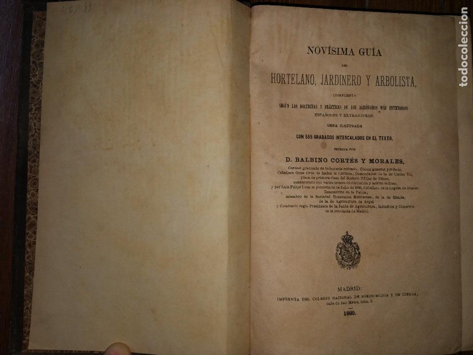 Libros antiguos: Novísima Guía del Hortelano, Jardinero y Arbolista. Con 555 grabados. Balbino Cortés. 1885 - Foto 2 - 117736099