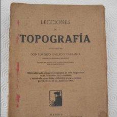 Libros antiguos: LECCIONES DE TOPOGRAFIA. DON LORENZO GALLEGO CARRANZA. RAFAEL CARO RAGGIO, EDITOR, 1917. TAPA BLANDA. Lote 118010515