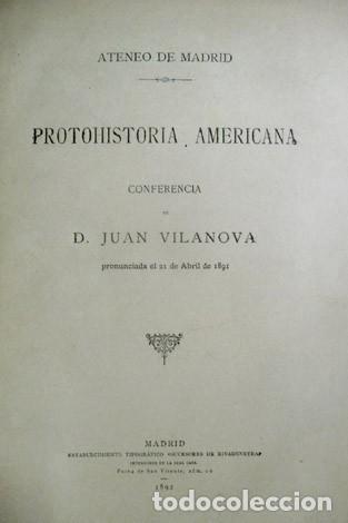VILANOVA Y PIERA, JUAN. PROTOHISTORIA AMERICANA. CONFERENCIA EN EL ATENEO DE MADRID. 1892. (Libros Antiguos, Raros y Curiosos - Ciencias, Manuales y Oficios - Paleontología y Geología)