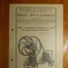 Libros antiguos: HOJAS DIVULGADORAS MINISTERIO AGRICULTURA 1934 Nº 21 AÑO XXVIII CONSEJOS A BODEGUEROS - DESCUBAR. Lote 120105095