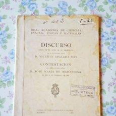 Libros antiguos: 1929 REAL ACADEMIA DISCURSO VICENTE INGLADA ORS Y J. MARIA MADARIAGA. Lote 39399767