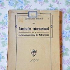 Libros antiguos: 1919 COMISIÓN INTERNACIONAL EXPLORACIÓN CIENTÍFICA MEDITERRÁNEO. Lote 41223521