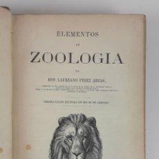 Libros antiguos: ELEMENTOS DE ZOOLOGÍA. DON LAUREANO PEREZ ARCAS. TERCERA ED. BARCELONA. 1872.. Lote 121013247