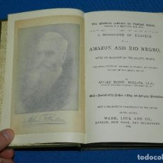 Libros antiguos: (MF) ALFRED RUSSEL WALLACE - A NARRATIVE OF TRAVELS EN THE AMAZON AND RIO NEGRO, WARD LOCK 1889. Lote 121120691