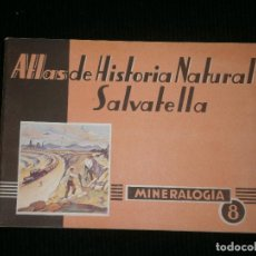 Libros antiguos: F1 ATLAS DE HISTORIA NATURAL SALVATELLA MINEROLOGIA Nº 8. Lote 121151307