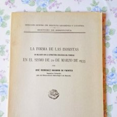 Libros antiguos: 1933-1943 SISMOLOGÍA FORMA ISOSISTAS SISMO 20 MARZO 1933 J. RODRIGUEZ NAVARRO. Lote 121453691