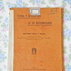 Libros antiguos: 1917 TEORÍA Y DESCRIPCIÓN DE UN DIFERENCIADOR EDUARDO MIER Y MIURA. Lote 121458531