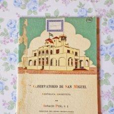Libros antiguos: 1935 OBSERVATORIO SAN MIGUEL ARGENTINA IGNACIO PUIG. Lote 121458875