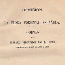 Libros antiguos: COMISIÓN DE LA FLORA FORESTAL ESPAÑOLA. TRABAJOS VERIFICADOS EN 1867 Y 1868. MADRID, 1870. Lote 121460607