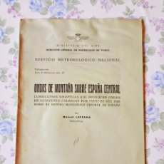 Libros antiguos: 1959 CUADERNO METEOROLOGÍA Nº 33 ONDAS DE MONTAÑA SOBRE ESPAÑA CENTRAL MANUEL LEDESMA. Lote 121517351