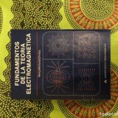 Libros antiguos: FUNDAMENTOS DE LA TEORÍA ELECTROMAGNÉTICA. REITZ MILFORD. Lote 121560187