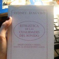 Libros antiguos: ESTILISTICA DE LAS CUALIDADES DEL SONIDO, SYDNEY D'AGVILO, INTERVALIC UNIVERSITY.. Lote 121633691