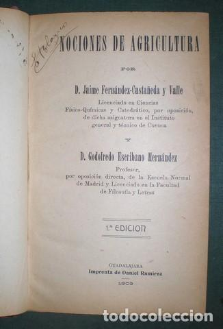 FERNANDEZ-CASTAÑEDA, J. Y ESCRIBANO, G: NOCIONES DE AGRICULTURA. PRIMERA EDICIÓN 1909 (Libros Antiguos, Raros y Curiosos - Ciencias, Manuales y Oficios - Bilogía y Botánica)