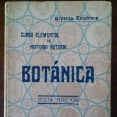 Libros antiguos: BOTÁNICA. ORESTES CENDRERO. 1932.. Lote 121673431