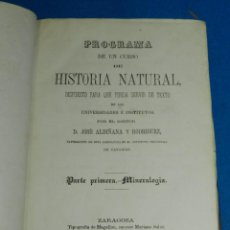 Libros antiguos: (MF) JOSE ALBIÑANA Y RODRIGUEZ - HISTORIA NATURAL , MINERALOGIA - BOTANICA Y ZOOLOGIA ZARAGOZA 1877. Lote 121959139