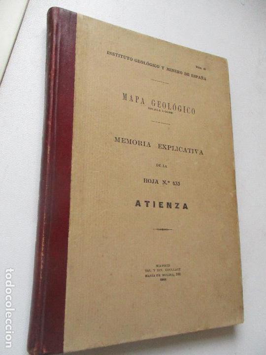 INSTITUTO GEOLÓGICO Y MINERO DE ESPAÑA-MAPA GEOLÓGICO MEMORIA EXPLICATIVA DE LA HOJA Nº 433-ATIENZA- (Libros Antiguos, Raros y Curiosos - Ciencias, Manuales y Oficios - Paleontología y Geología)