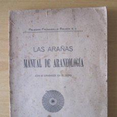 Libros antiguos: LA ARAÑA / MANUAL DE ARANEOLOGIA/ ORIGINAL DE 1917. Lote 122222743
