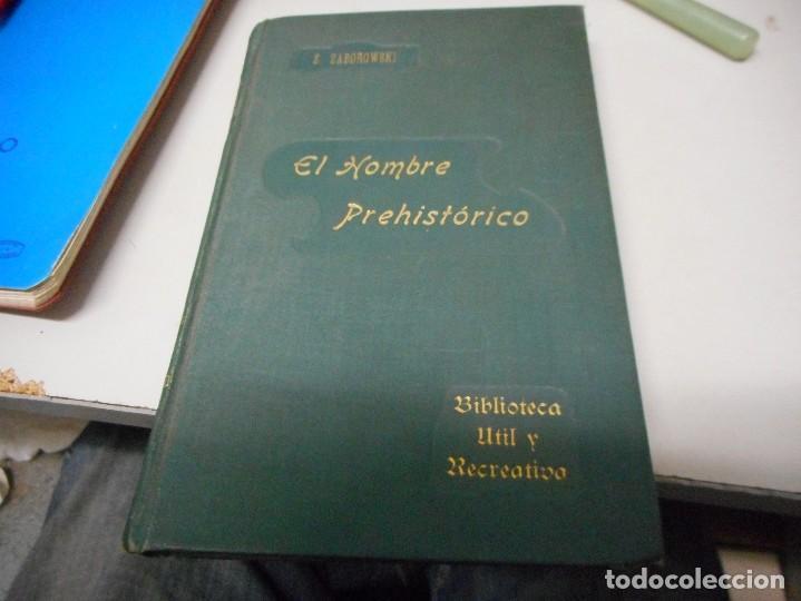 EL HOMBRE PREHISTORICO POR ZABOROWSKI ANTIGUO SIN FECHA (Libros Antiguos, Raros y Curiosos - Ciencias, Manuales y Oficios - Paleontología y Geología)