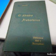 Libros antiguos: EL HOMBRE PREHISTORICO POR ZABOROWSKI ANTIGUO SIN FECHA. Lote 122294875