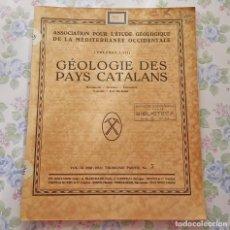 Libros antiguos: 1930 TOMO I Y III PARTE 3 Nº 5 GEOLOGIE DES PAYS CATALANS GEOLOGIA MEDITERRANEO OCCIDENTAL. Lote 122914371