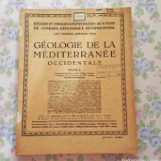 Libros antiguos: 1926 ETUDES CONGRES GEOLOGIQUE GÉOLOGIE MEDITERRANÉE OCCIDENTALE. Lote 122915155
