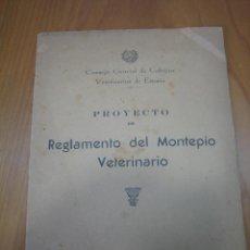 Libros antiguos: PROYECTO DE MONTEPÍO VETERINARIO 1955. Lote 122919187