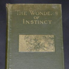 Libros antiguos: LIBRO THE WONDERS OF INSTINCT. J.H. FABRE. 1918. Lote 123134287