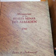 Libros antiguos: MEMORIAS DE LAS REALES MINAS DEL ALMADÉN. 1783. FACSIMIL. Lote 125048407