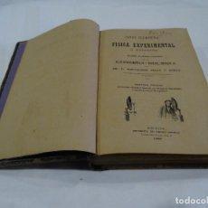 Libros antiguos: CURSO ELEMENTAL DE FÍSICA EXPERIMENTAL Y APLICADA POR D. BARTOLOMÉ FELIÚ Y PÉREZ 1890. Lote 125086571