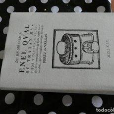 Libros antiguos: LIBRO NUEVOFACSIMIL DE RE METALICA, DE GEORGIUS ARGRICOLA, 1569, ED. NO VENAL CONSEJO MINERIA +CD. Lote 125293715