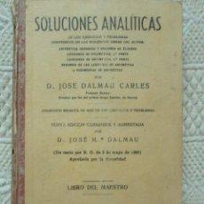 Libros antiguos: SOLUCIONES ANALÍTICAS. JOSE DALMAU CARLES. 1899. LIBRO DEL MAESTRO. Lote 125302639