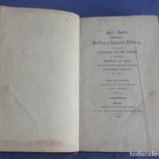 Libros antiguos: BUFFON'S NATURAL HISTORY, A THEORY OF THE EARTH, VOL. VI, LONDON 1797 - LIBRO INGLES CON GRABADOS. Lote 125369271